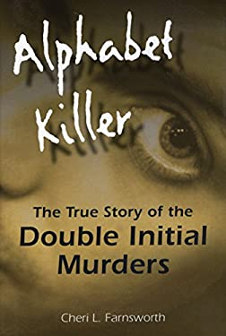 Alphabet Killer: The True Story of the Double Initial Murders 9780811706322