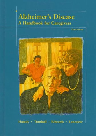 Alzheimer's Disease: A Handbook for Caregivers 9780815126065