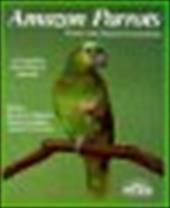 Amazon Parrots: Acclimation, Care, Diet, Diseases, Breeding: Special Chapter, Understanding Amazons 3396930