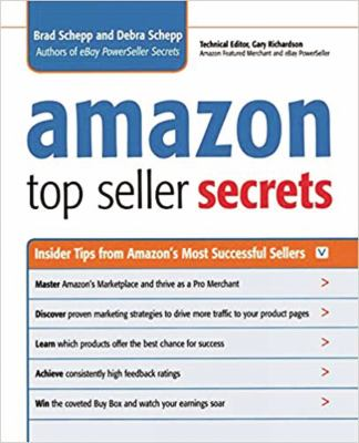 Amazon Top Seller Secrets: Insider Tips from Amazon's Most Successful Sellers 9780814410349