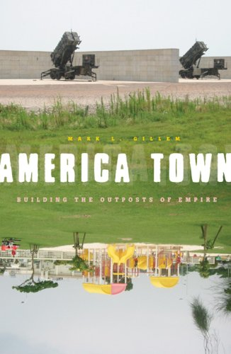 America Town: Building the Outposts of Empire 9780816649532