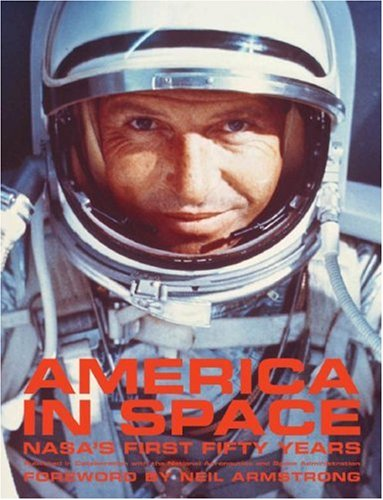 America in Space: NASA's First Fifty Years 9780810993730