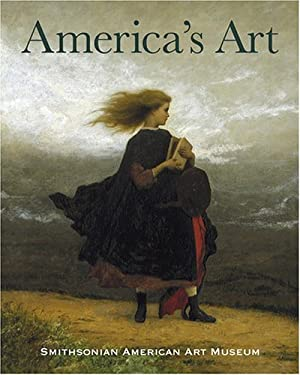 America's Art, Smithsonian American Art Museum 9780810955325