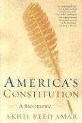 America's Constitution: A Biography 9780812972726