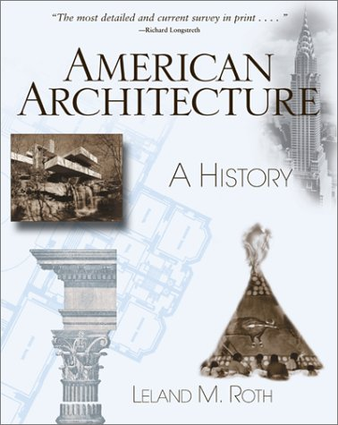 American Architecture: A History 9780813336619
