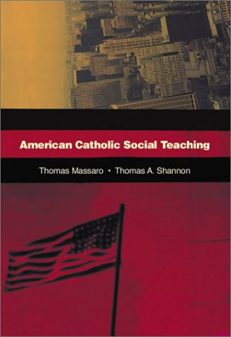 American Catholic Social Teaching [With CDROM of Bishops' Documents] 9780814651056