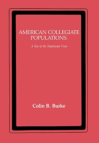 American Collegiate Populations: A Test of the Traditional View 9780814710388