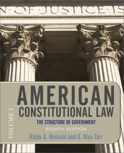 American Constitutional Law, Volume 1: The Structure of Government 9780813344775