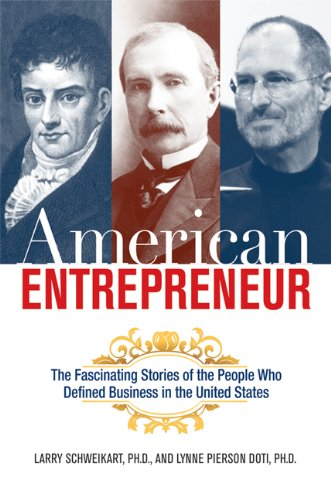 American Entrepreneur: The Fascinating Stories of the People Who Defined Business in the United States 9780814414118