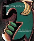 American Images: The SBC Collection of Twemtieth-Century American Art 9780810919693