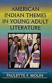 American Indian Themes in Young Adult Literature 3374218