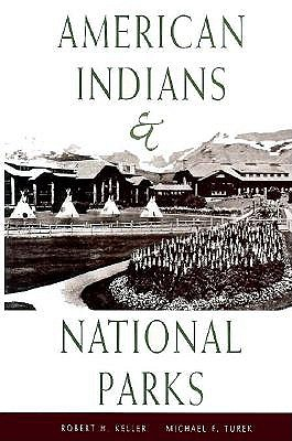American Indians & National Parks 9780816513727