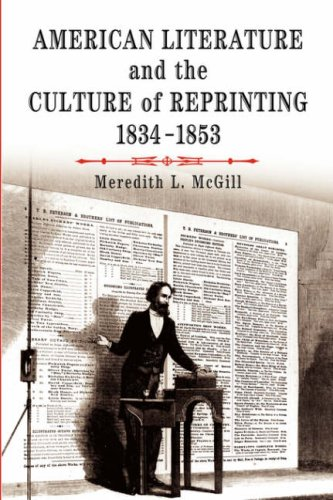 American Literature and the Culture of Reprinting, 1834-1853 9780812219951