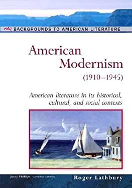 American Modernism: (1910-1945) 9780816056705