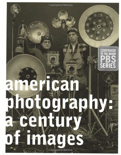 American Photography: A Century of Images 9780811826228