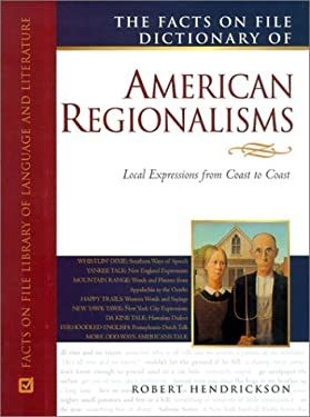 American Regionalisms, Facts on File Dictionary of 9780816041565