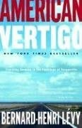American Vertigo: Traveling America in the Footsteps of Tocqueville 9780812974713