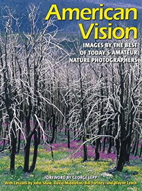 American Vision: Images by the Best of Today's Amateur Photographers 9780817433437