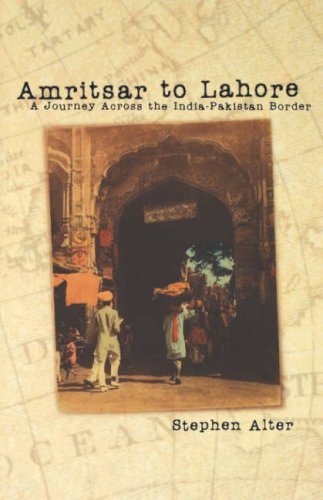 Amritsar to Lahore: A Journey Across the India-Pakistan Border