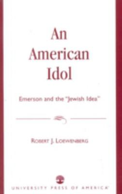 An American Idol: Emerson and the 'Jewish Idea' 9780819139559