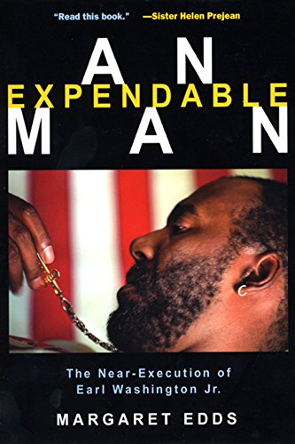 An Expendable Man: The Near-Execution of Earl Washington, Jr. 9780814722220
