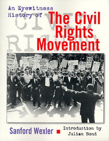 An Eyewitness History of the Civil Rights Movement 9780816041022