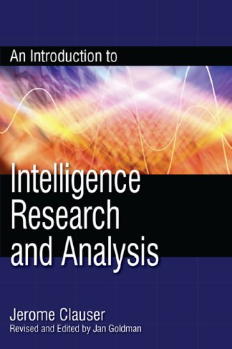An Introduction to Intelligence Research and Analysis 9780810861817