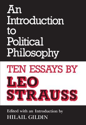 An Introduction to Political Philosophy: Ten Essays 9780814319024