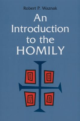 An Introduction to the Homily 9780814625026