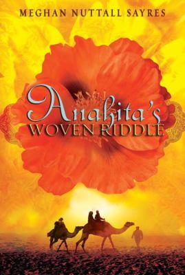 Anahita's Woven Riddle 9780810995482