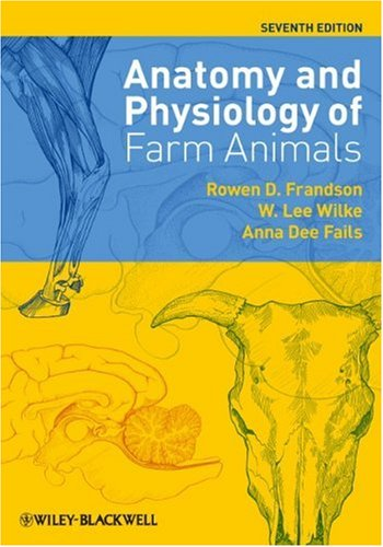Anatomy and Physiology of Farm Animals 9780813813943
