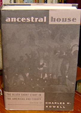 Ancestral House: The Black Short Story in the Americas and Europe 9780813320281