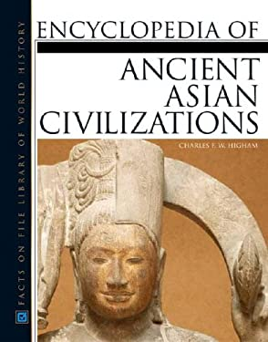 Ancient Asian Civilizations, Encyclopedia of 9780816046409