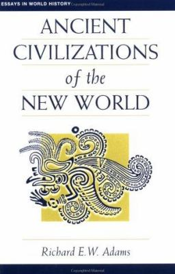 Ancient Civilizaitons of the New World 9780813313825