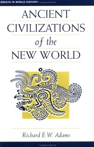 Ancient Civilizations of the New World 9780813313832