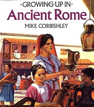 Ancient Rome - Pbk (Growing Up)