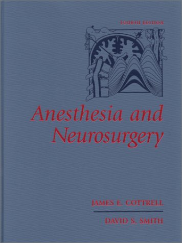 Anesthesia and Neurosurgery 9780815103219
