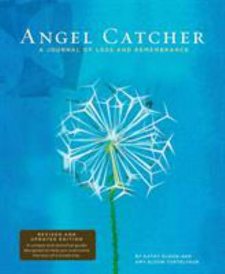 Angel Catcher: A Journal of Loss and Remembrance 9780811861724