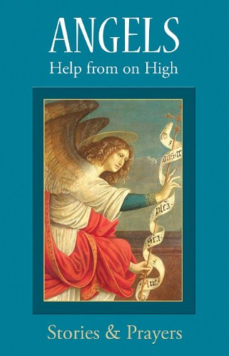 Angels: Help from on High 9780819807908
