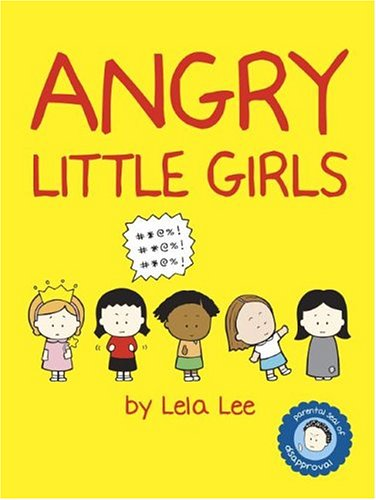 Angry Little Girls 9780810958685