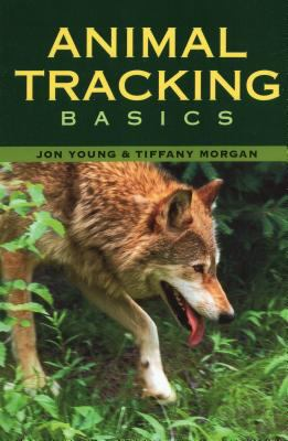 Animal Tracking Basics 9780811733267