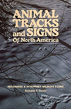 Animal Tracks & Signs of North America 9780811721240