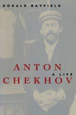 Anton Chekhov: A Life 9780810117952