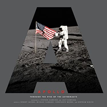 Apollo: Through the Eyes of the Astronauts 9780810921467