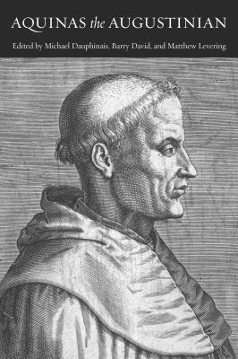 Aquinas the Augustinian