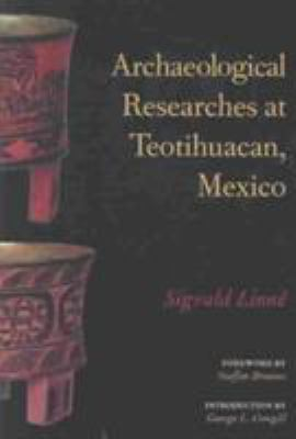 Archaeological Researches at Teotihuacan, Mexico 9780817350055