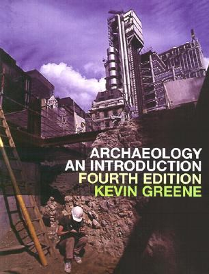 Archaeology: An Introduction 9780812218282