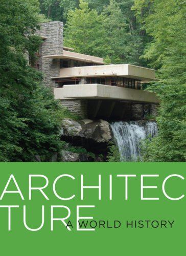 Architecture: A World History 9780810995123