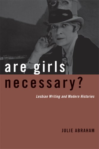 Are Girls Necessary?: Lesbian Writing and Modern Histories 9780816656769