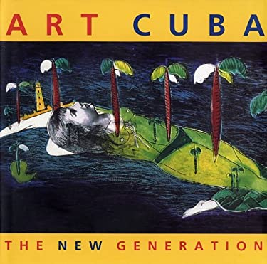 Art Cuba: The New Generation 9780810957336